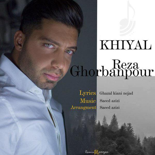 Reza Ghorbanpour - Khiyal