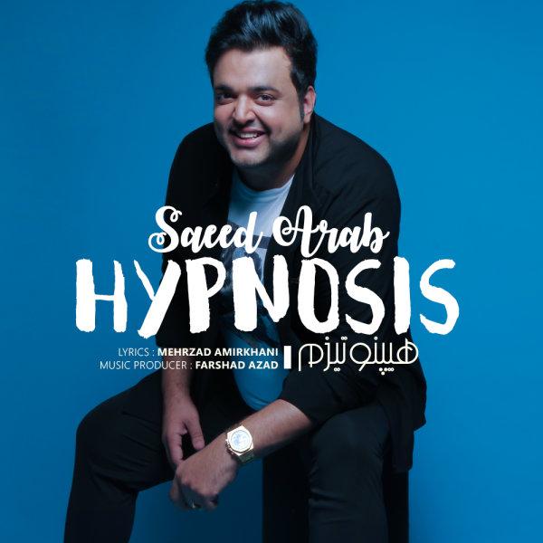 Saeed Arab - Hypnosis