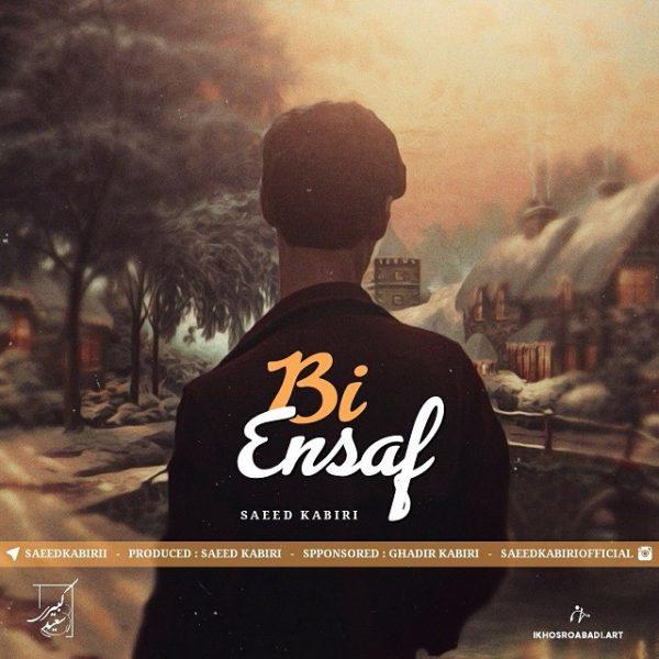 Saeed Kabiri - Bi Ensaf