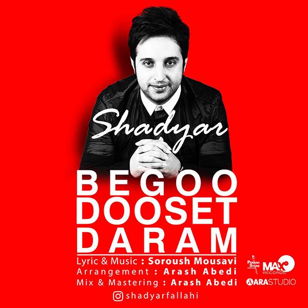 Shadyare Fallahi - Begoo Duset Daram
