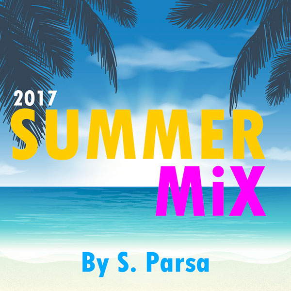 Shahin Parsa - Summer Mix (Episode 01)