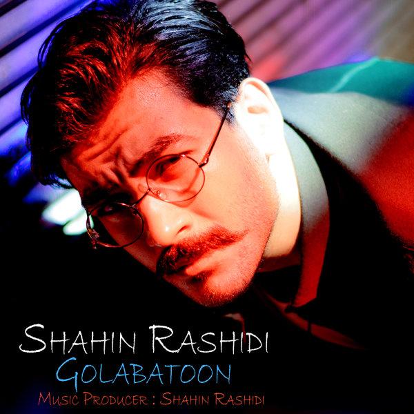 Shahin Rashidi - Golabatoon