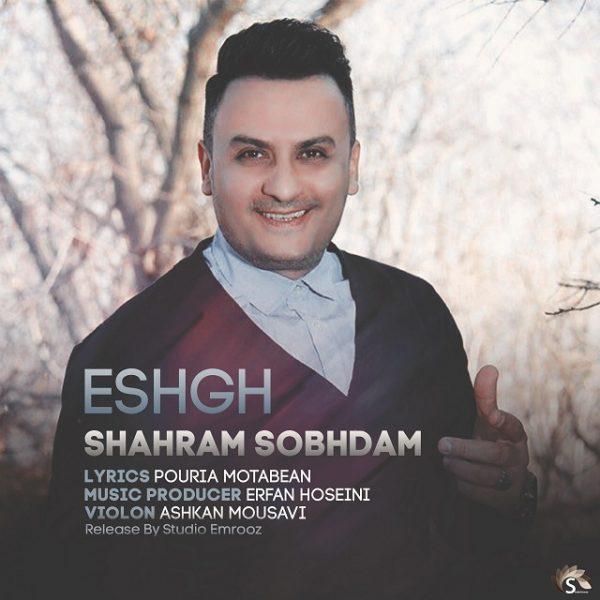 Shahram Sobhdam - Eshgh