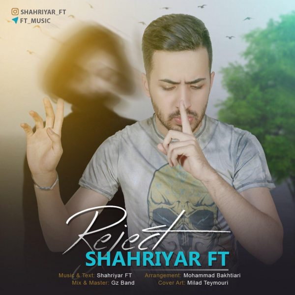 Shahriyar FT - Reject