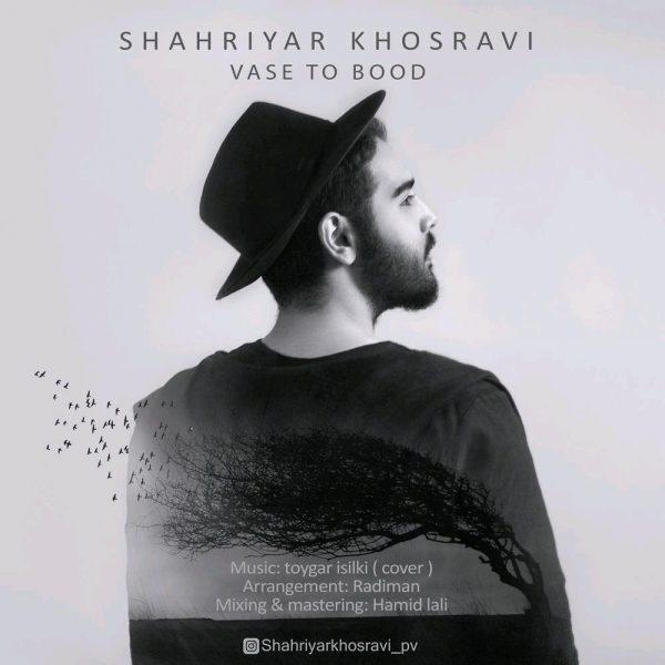 Shahriyar Khosravi - Vase To Bood