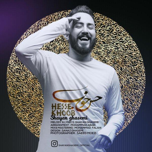 Shayan Ghasemi - Hesse Khoob