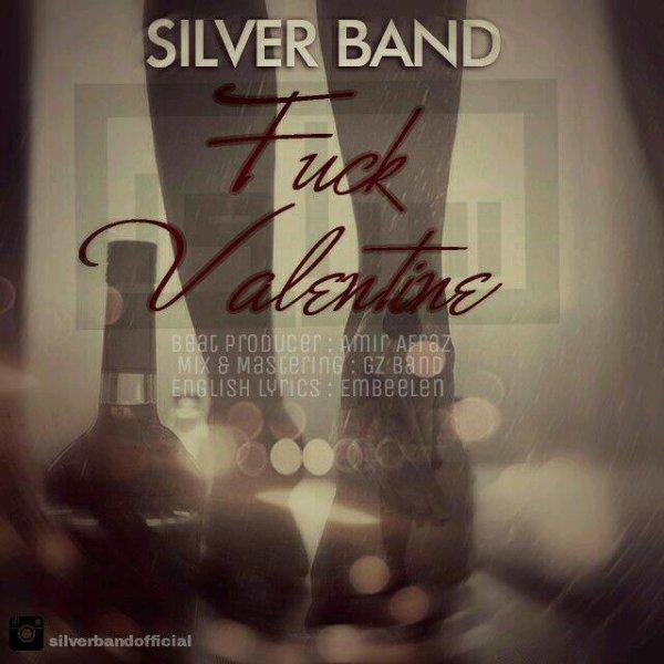 Silver Band - Fuck Valentine