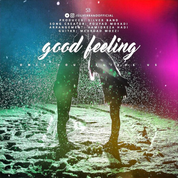 Silver Band - Good Feeling