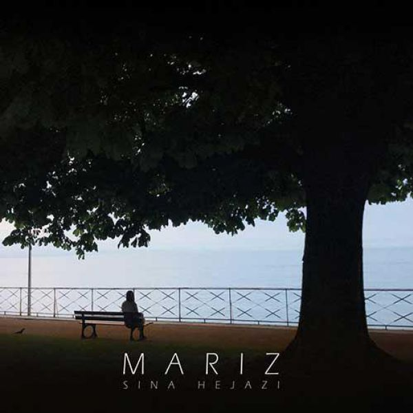 Sina Hejazi - Mariz