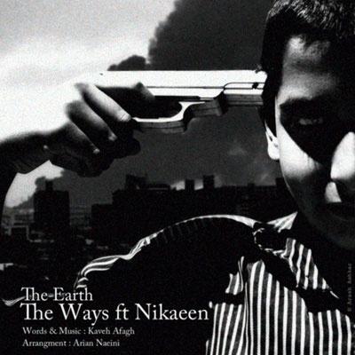The Ways - Zamin (Ft Nikaeen)