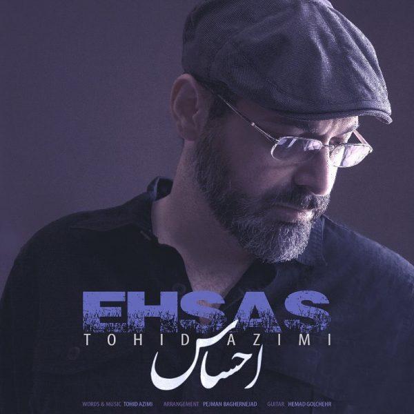 Tohid Azimi - Ehsas