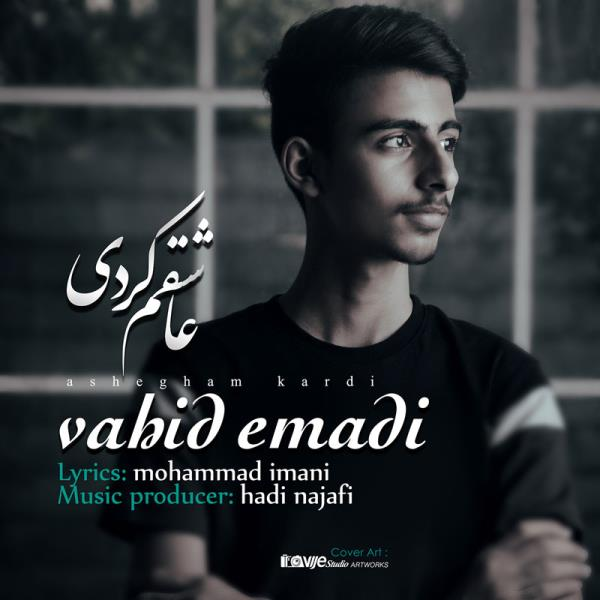 Vahid Emadi - Ashegham Kardi