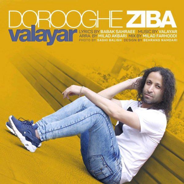 Valayar - Dorooghe Ziba