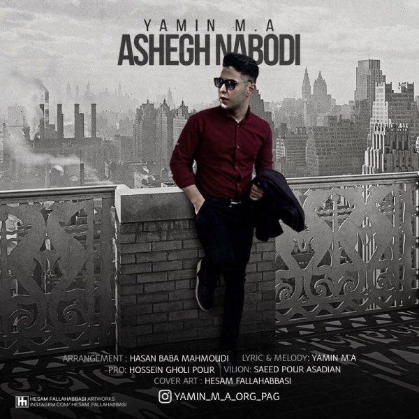 Yamin M.A - Ashegh Nabodi