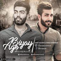 Amir Kalhor & Faraz Shahbazi – Age Biyay