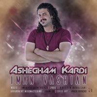 Iman Vashian – Ashegham Kardi