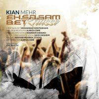 Kianmehr – Ehsasam Bet Khasse