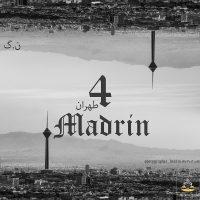 Madrin (Tehran4) – N.G