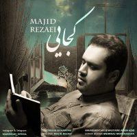 Majid Rezaei – Kojaei