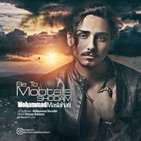 Mohammad Maslehati – Be To Mobtala Shodam