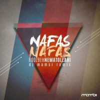 Roozbeh Nematollahi – Nafas Nafas (DJ Mamsi Remix)