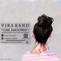 Vira Band – Che Khoobeh