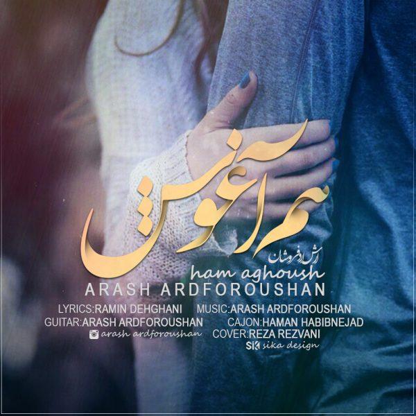 Arash Ardforoushan - Ham Aghoosh