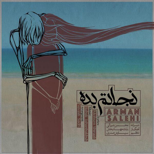Arman Salehi - Nejatam Bede