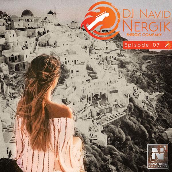 DJ Navid - Energik (Episode 07)