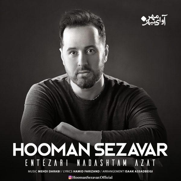 Hooman Sezavar - Entezari Nadashtam Azat