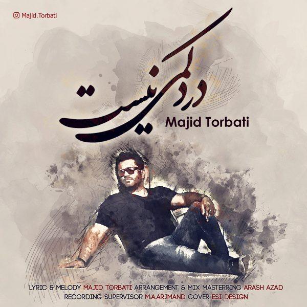 Majid Torbati - Darde Kami Nist