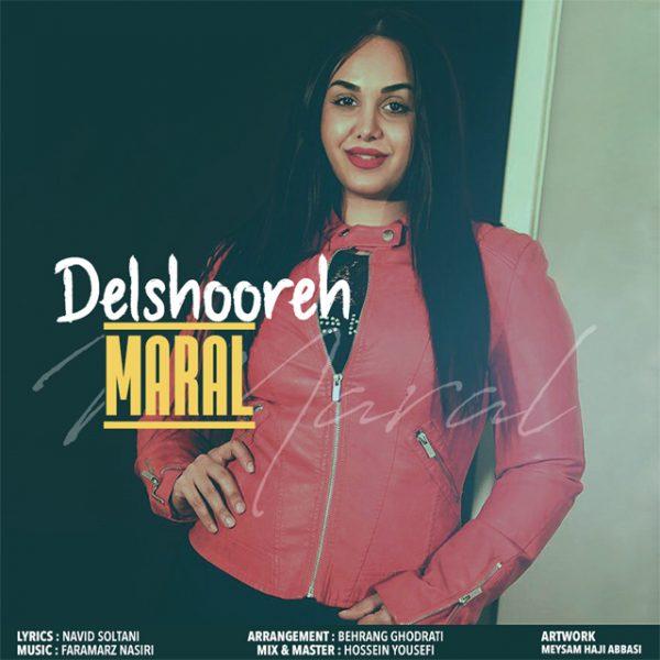 Maral - Delshooreh