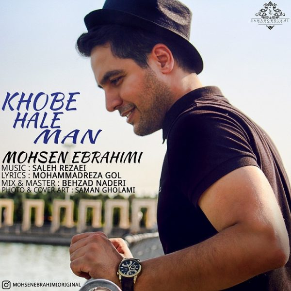 Mohsen Ebrahimi - Khobe Hale Man