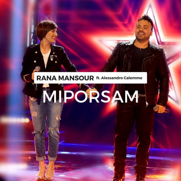 Rana Mansour - Miporsam (Ft Alessandro Calemme)