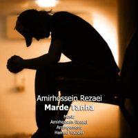 Amirhossein Rezaei – Marde Tanha