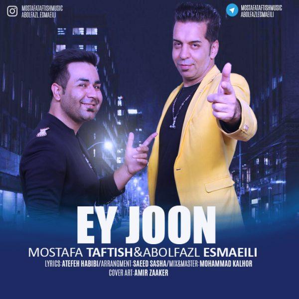 Abolfaz Esmaeili & Mostafa Taftish - Ey Joon