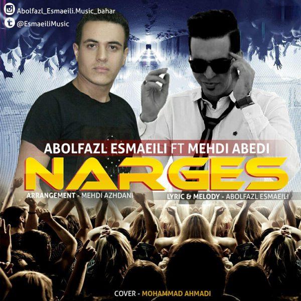Abolfazl Esmaeili - Narges (Ft. Mehdi Abedi)