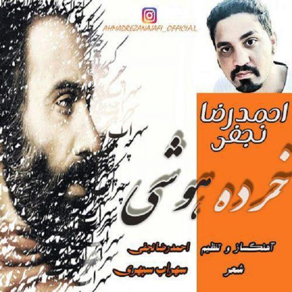 Ahmadreza Najafi - Khordeh Hooshi