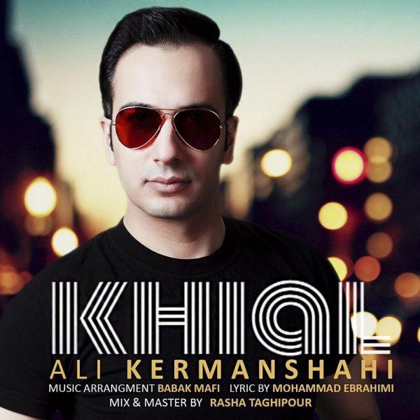 Ali Kermanshahi - Khial