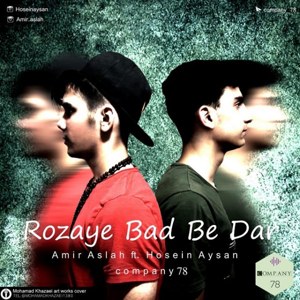 Amir Aslah & Hosein Aysan - Rozaye Bad Be Dar