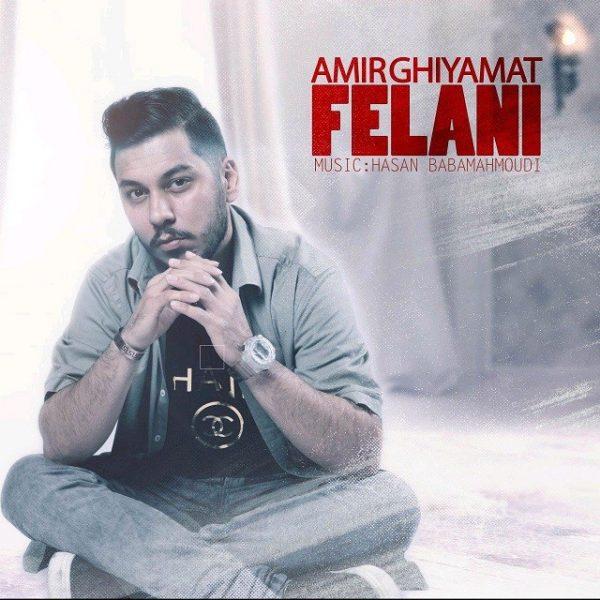 Amir Ghiyamat - Felani