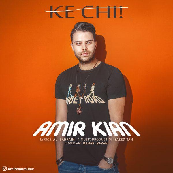 Amir Kian - Ke Chi