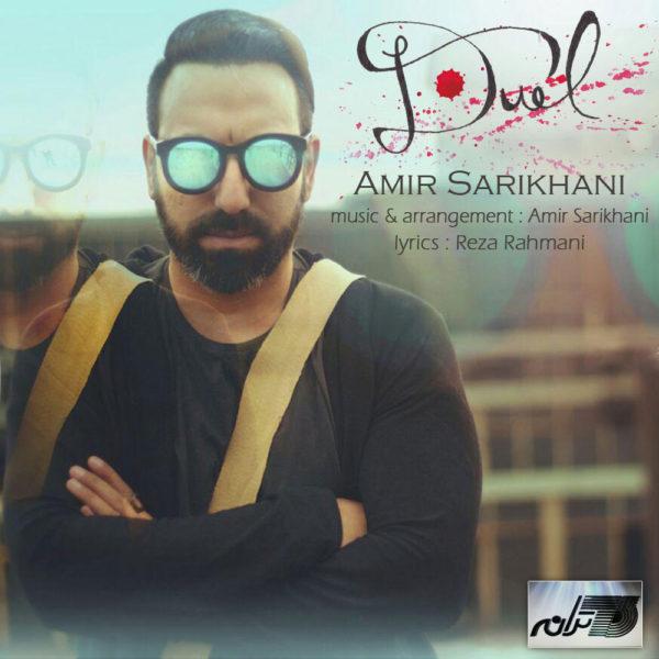 Amir Sarikhani - Duel