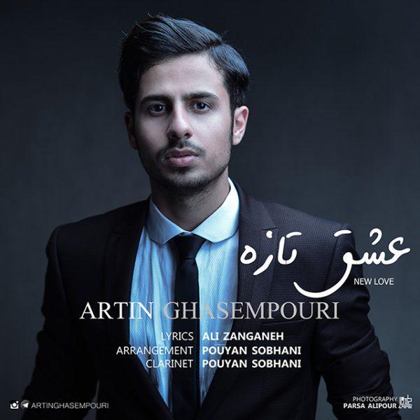 Artin Ghasempouri - Eshghe Taze