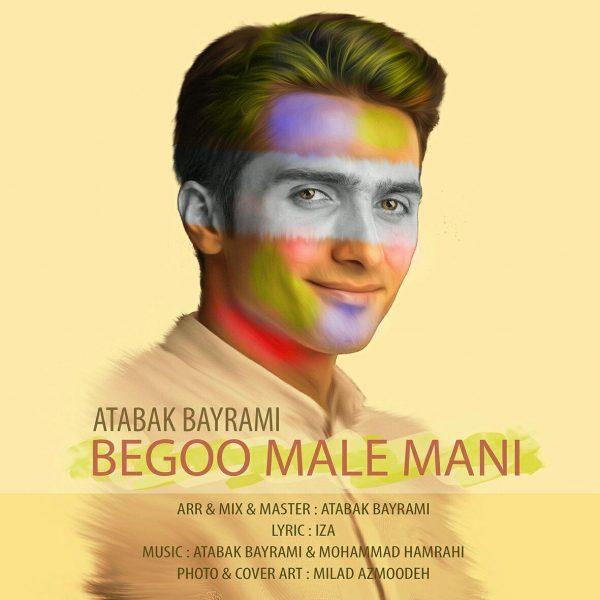 Atabak Bayrami - Bego Male Mani