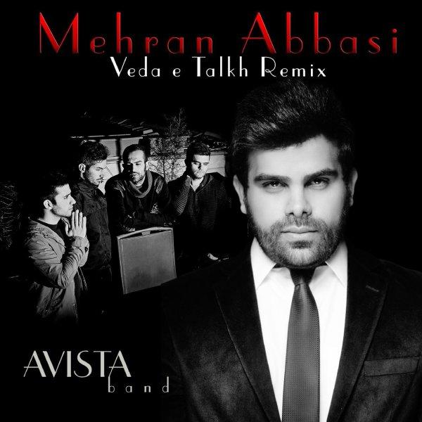 Avista Band - Vedae Talkh (Mehran Abbasi Remix)