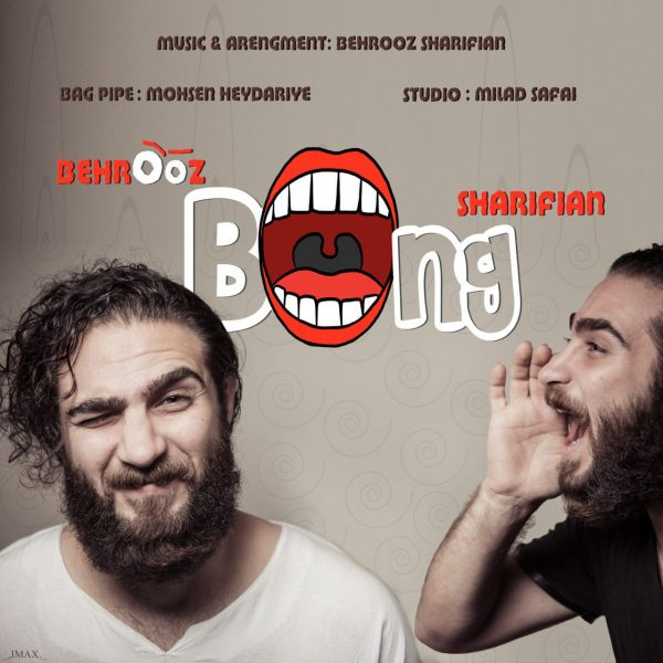 Behrooz Sharifian - Bong