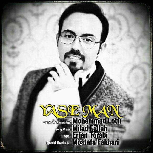 Erfan Torabi - Yase Man