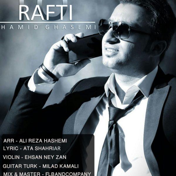 Hamid Ghasemi - To Rafti