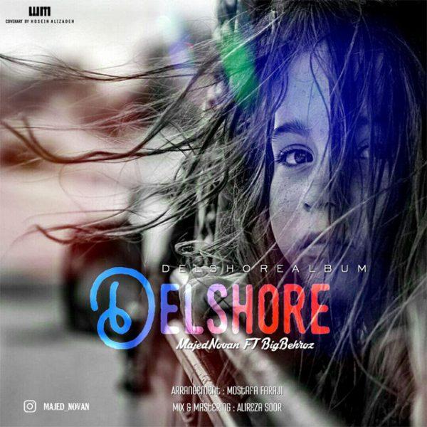 Majed Novan & Big Behroz - Delshore